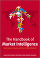 The Handbook of Market Intelligence: Understand, Compete and Grow in Global Markets (1119993644) cover image
