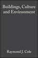 Buildings, Culture and Environment: Informing Local and Global Practices (1405100044) cover image