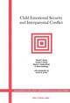 Child Emotional Security and Interparental Conflict: Monographs of the Society for Research in Child Development (1405112344) cover image