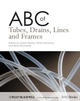 ABC of Tubes, Drains, Lines and Frames (1405160144) cover image
