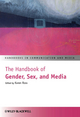 The Handbook of Gender, Sex and Media (1444338544) cover image