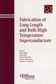 Fabrication of Long-Length and Bulk High-Temperature Superconductors (1574982044) cover image