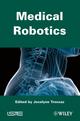 Medical Robotics (1848213344) cover image