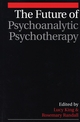 The Future of Psychoanalytic Psychotherapy (1861563744) cover image