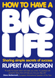 How to Have A Big Life: Sharing Simple Secrets of Success (1906465444) cover image