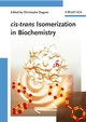 cis-trans Isomerization in Biochemistry (3527313044) cover image
