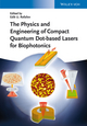 The Physics and Engineering of Compact Quantum Dot-based Lasers for Biophotonics (3527411844) cover image