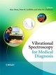 Vibrational Spectroscopy for Medical Diagnosis (0470012145) cover image