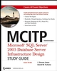 MCITP Administrator: Microsoft�SQL Server�2005 Database Server Infrastructure Design Study Guide (Exam 70-443) (0470047445) cover image