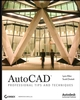 AutoCAD: Professional Tips and Techniques (0470084545) cover image