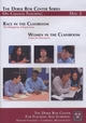 Race in the Classroom: The Multiplicity of Experience and Women in the Classroom: Cases for Discussion, The Derek Bok Center Series on College Teaching, Disc 2 (0470179945) cover image
