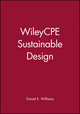 WileyCPE Sustainable Design (0470499745) cover image