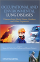 Occupational and Environmental Lung Diseases: Diseases from Work, Home, Outdoor and Other Exposures (0470515945) cover image