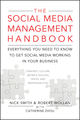 The Social Media Management Handbook: Everything You Need To Know To Get Social Media Working In Your Business (0470651245) cover image