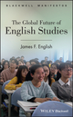 The Global Future of English Studies (0470654945) cover image