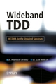Wideband TDD: WCDMA for the Unpaired Spectrum