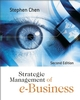Strategic Management of e-Business, 2nd Edition (0470870745) cover image