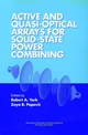 Active and Quasi-Optical Arrays for Solid-State Power Combining (0471146145) cover image