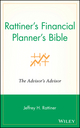 Rattiner's Financial Planner's Bible: The Advisor's Advisor (0471220345) cover image