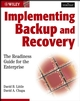 Implementing Backup and Recovery: The Readiness Guide for the Enterprise (0471227145) cover image