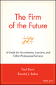 The Firm of the Future: A Guide for Accountants, Lawyers, and Other Professional Services (0471264245) cover image