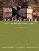 Site Engineering for Landscape Architects, 4th Edition (0471273945) cover image