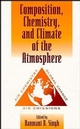 Composition Chemistry, and Climate of the Atmosphere (0471285145) cover image