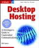 Desktop Hosting: A Developer's Guide to Unattended Communications (0471455245) cover image