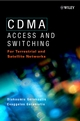 CDMA: Access and Switching: For Terrestrial and Satellite Networks (0471491845) cover image