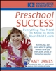 Preschool Success: Everything You Need to Know to Help Your Child Learn (0471748145) cover image