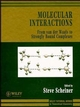 Molecular Interactions: From van der Waals to Strongly Bound Complexes (0471971545) cover image