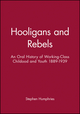 Hooligans and Rebels?: An Oral History of Working-Class Childood and Youth 1889 - 1939 (0631199845) cover image