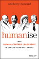 Humanise: Why Human-Centred Leadership is the Key to the 21st Century (0730316645) cover image