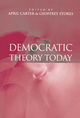 Democratic Theory Today: Challenges for the 21st Century (0745621945) cover image