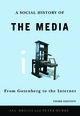 Social History of the Media: From Gutenberg to the Internet, 3rd Edition (0745644945) cover image