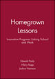 Homegrown Lessons: Innovative Programs Linking School and Work (0787900745) cover image