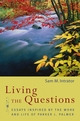 Living the Questions: Essays Inspired by the Work and Life of Parker J. Palmer (0787965545) cover image