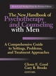 The New Handbook of Psychotherapy and Counseling with Men: A Comprehensive Guide to Settings, Problems, and Treatment Approaches, Revised and Abridged from the Previous Edition (0787978345) cover image