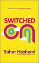 Switched On: You have it in you, you just need to switch it on (0857080245) cover image
