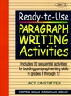 Ready-to-Use Paragraph Writing Activities: Unit 3, Includes 90 Sequential Activities for Building Paragraph Writing Skills in Grades 6 through 12 (0876284845) cover image