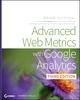 Advanced Web Metrics with Google Analytics, 3rd Edition (1118168445) cover image