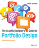 The Graphic Designer's Guide to Portfolio Design, 3rd Edition (1118428145) cover image