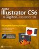 Adobe Illustrator CS6 Digital Classroom (1118526945) cover image