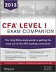 CFA Level I Exam Companion: The 7city / Wiley study guide to getting the most out of the CFA Institute curriculum (1118560345) cover image