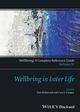 Wellbeing: A Complete Reference Guide, Volume IV, Wellbeing in Later Life (1118608445) cover image