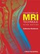 Handbook of MRI Technique, 3rd Edition (1118685245) cover image