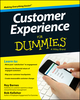 Customer Experience For Dummies (1118756045) cover image
