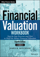 Financial Valuation Workbook: Step-by-Step Exercises and Tests to Help You Master Financial Valuation, Fourth Edition (1119312345) cover image