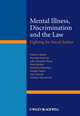 Mental Illness, Discrimination and the Law: Fighting for Social Justice (1119953545) cover image