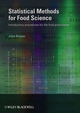 Statistical Methods for Food Science: Introductory procedures for the food practitioner  (1405167645) cover image